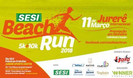 O balneário de Jurerê Internacional receberá nos dias 10 e 11 de março o Sesi Beach Run 2018, com provas de 5km e 10km. Podem participar atletas a partir dos 16 anos de idade.