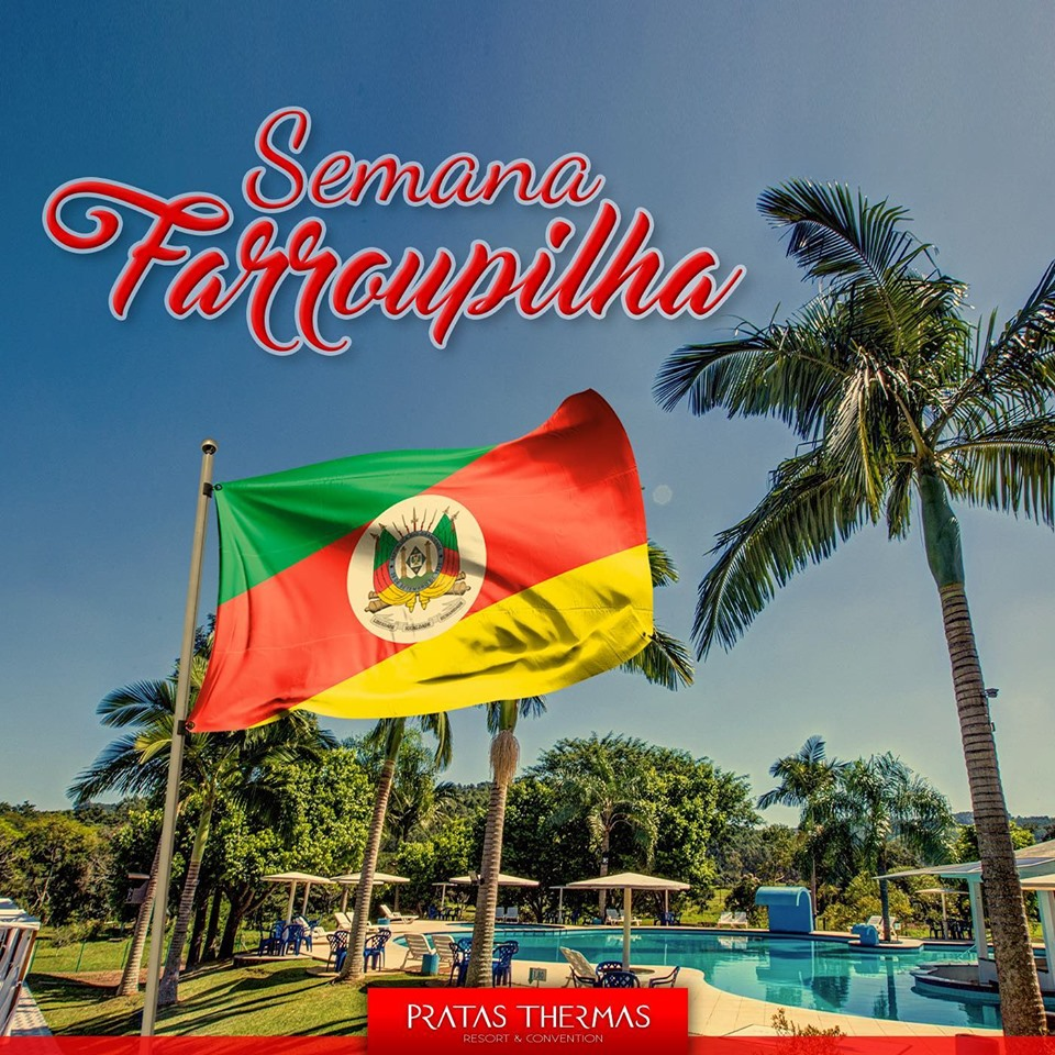 Semana Farroupilha no Pratas Thermas Resort & Convention