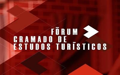 Sustentabilidade do turismo no Fórum de Estudos Turísticos de Gramado