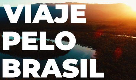 Viaje Pelo Brasil - Campanha convida a valorizar nossos atrativos nacionais